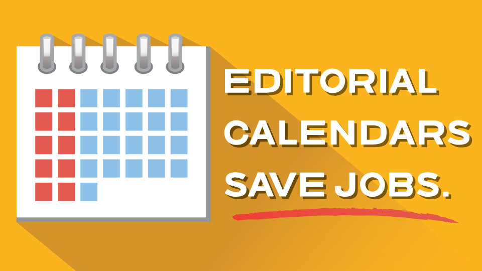 editorial calendar saves jobs 960x540
