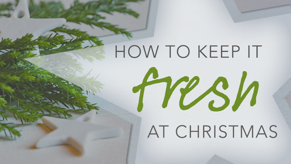 keepitfreshchristmas 960x540 blog