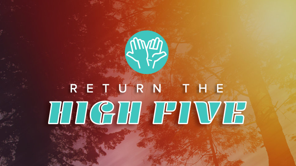 returnthehighfive 960x540 blog