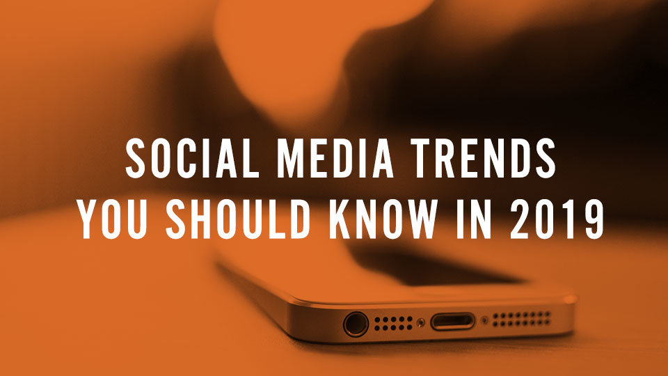 tag blog 2019 social media trends header