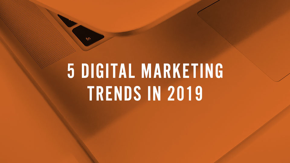 tag blog header 5digitalmarketingtrends2019